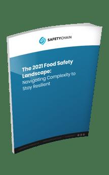 The 2021 Food Safety Landscape