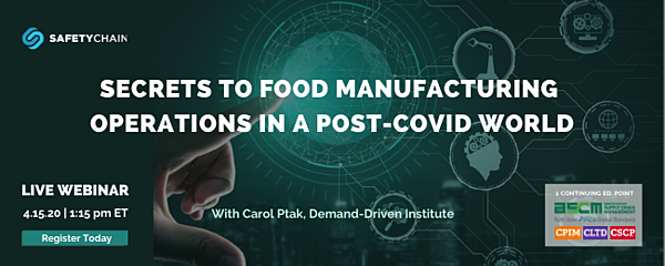 Secrets to Manufacturing Operations in a Post-COVID World